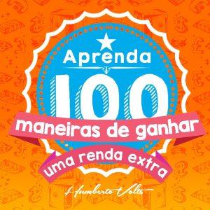 100-maneiras-de-ganhar-uma-renda-extra